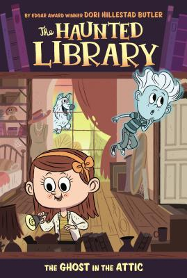 The Ghost in the Attic (The Haunted Library #2)