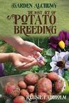 The Lost Art of Potato Breeding