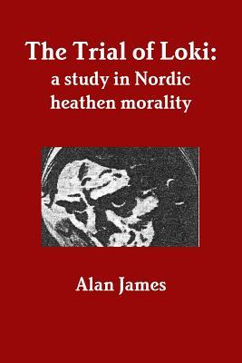 the-trial-of-loki-a-study-in-nordic-heathen-morality