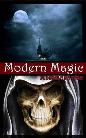 Modern Magic (Occult Guide for Witchcraft, Black&White Magic, Dreams, Ghosts, Devination, Possession, Magnetism, Miraculous Cures and Mysticism) Illustrated new color pictures