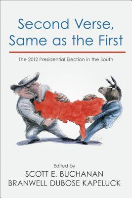 Second Verse, Same as the First: The 2012 Presidential Election in the South