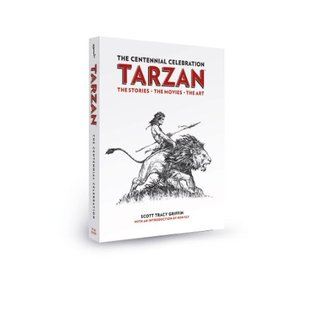 Tarzan the Centennial Celebration - Collectable Limited Run Special Edition with Slipcase and Signed Tip-in Sheet