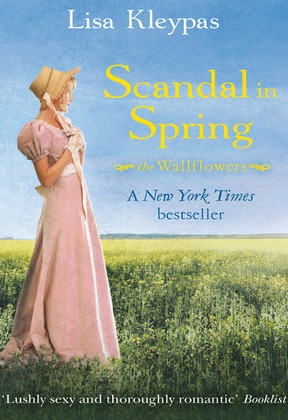 Scandal in Spring (Wallflowers, #4)
