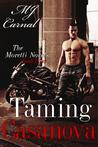 Taming Casanova (Moretti Novels, #4)