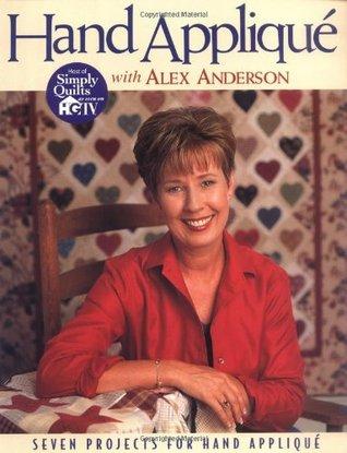 Hand Applique with Alex Anderson