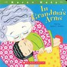 In Grandma's Arms by Jayne C. Shelton