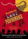 The Positively Last Performance