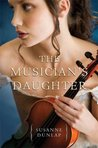 The Musician's Daughter by Susanne Dunlap