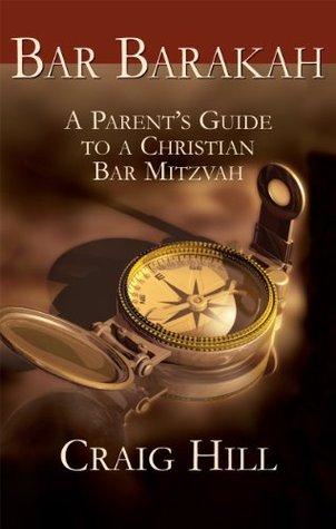 bar-barakah-a-parents-guide-to-a-christian-bar-mitzvah