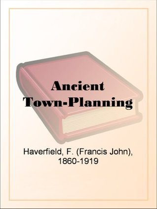 Ancient Town-Planning