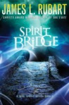 Spirit Bridge (Well Spring, #3)