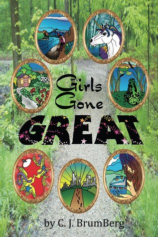 Girls Gone Great by C.J. Brumberg