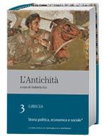 L'Antichità: Grecia: Storia politica, economica e sociale (prima parte) - vol. 3