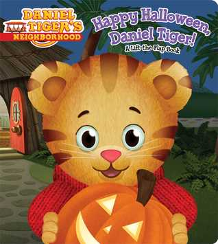Happy Halloween, Daniel Tiger!: A Lift-the-Flap Book