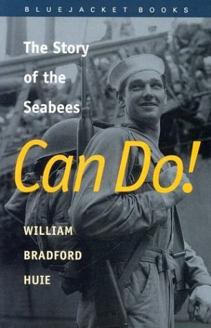 Can Do! The Story of the Seabees (Bluejacket Books)