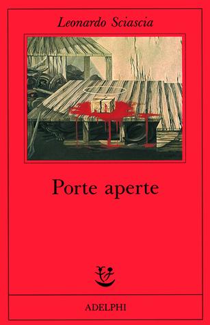 Porte aperte by Leonardo Sciascia
