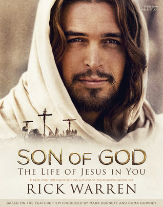 Son of God: The Life of Jesus in You - Member Book: The Life of Jesus in You