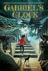 Gabriel's Clock (Hobbs End, #1)