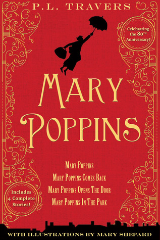 Ebook Mary Poppins: 80th Anniversary Collection by P.L. Travers TXT!