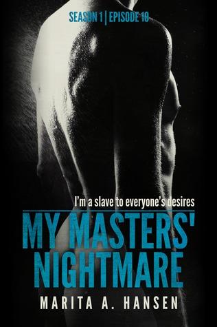"My Masters' Nightmare Season 1, Ep. 10 ""Stalked"" (My Masters' Nightmare, #10)"