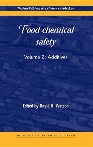 Food chemical safety: Volume 2: Additives