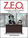 Z.E.O. by Scott Kenemore