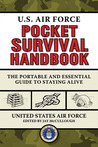 U.S. Air Force Pocket Survival Handbook by U.S. Department of the Air ...