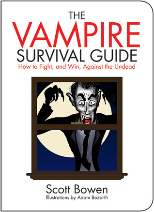 The Vampire Survival Guide: How to Fight, and Win, Against the Undead (Zen of Zombie Series)