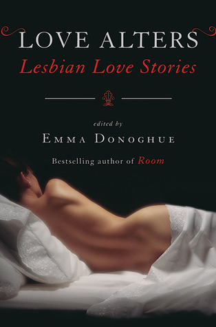 Love Alters: Stories of Lesbian Love and Erotica