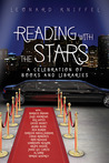 Reading with the Stars : A Celebration of Books and Libraries