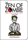 The Zen of Zombie by Scott Kenemore