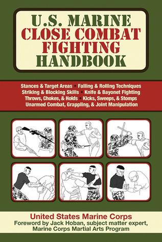 Us marine close combat fighting handbook by us marine corps 10540849 sciox Images