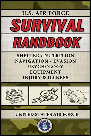 U.S. Air Force Survival Handbook