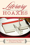 Literary Hoaxes: An Eye-Opening History of Famous Frauds