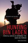 Hunting Bin Laden: How Al-Qaeda is Winning the War on Terror