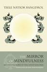 The Mirror of Mindfulness: The Cycle of the Four Bardos