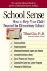 School Sense: How to Help Your Child Succeed in Elementary School