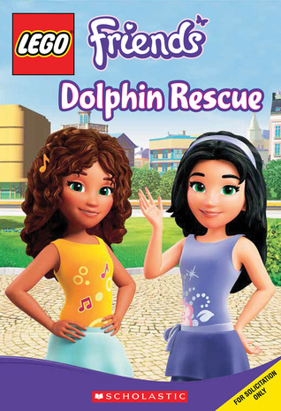 Dolphin Rescue (LEGO Friends: Chapter Book #5)
