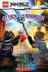 Attack of the Nindroids (LEGO Ninjago Reader #8)
