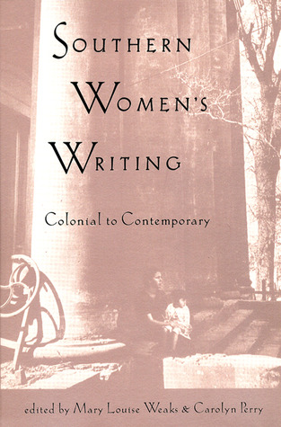 Southern Women's Writing, Colonial to Contemporary
