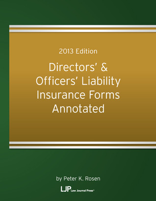 Directors and Officers Liability Insurance Forms Annotated