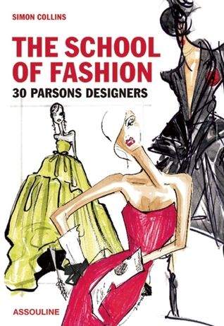 Parsons Designers: The School of Fashion