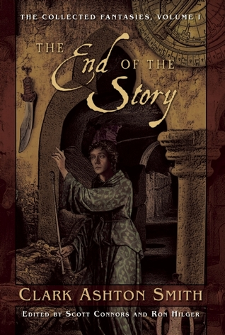 The End of the Story by Clark Ashton Smith