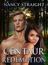 Centaur Redemption (Touched, #4)