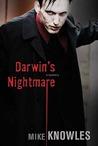 Darwin's Nightmare by Mike Knowles