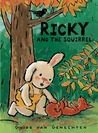 Ricky and the Squirrel by Guido Van Genechten
