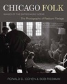 Chicago Folk: Images of the Sixties Music Scene
