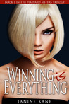Winning Is Everything (Harvard Sisters Trilogy, #1)