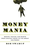Money Mania: A Human History of Financial Speculation