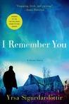 I Remember You by Yrsa Sigurðardóttir